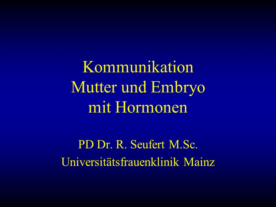 Kommunikation Mutter und Embryo mit Hormonen