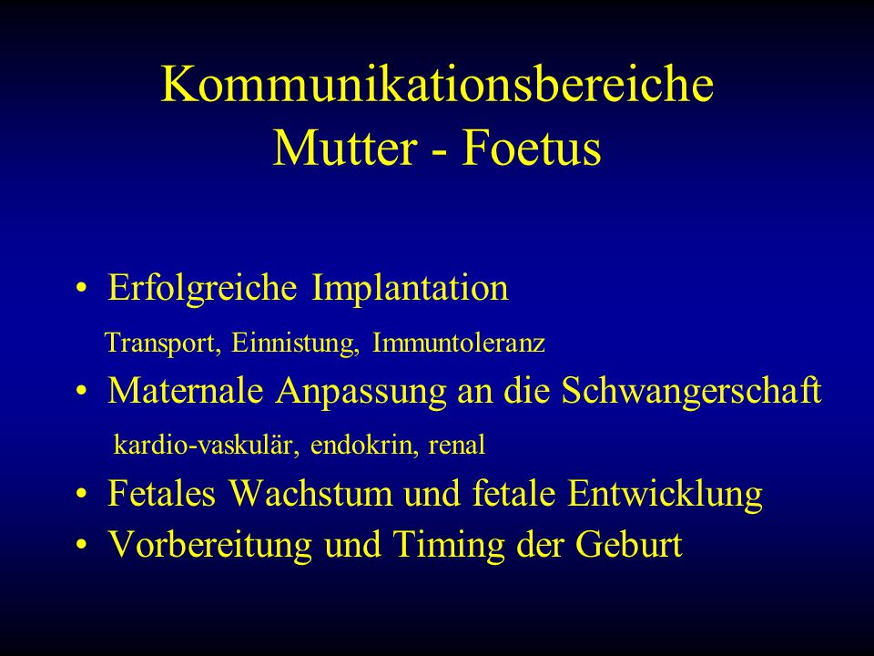 Kommunikationsbereiche Mutter - Foetus
