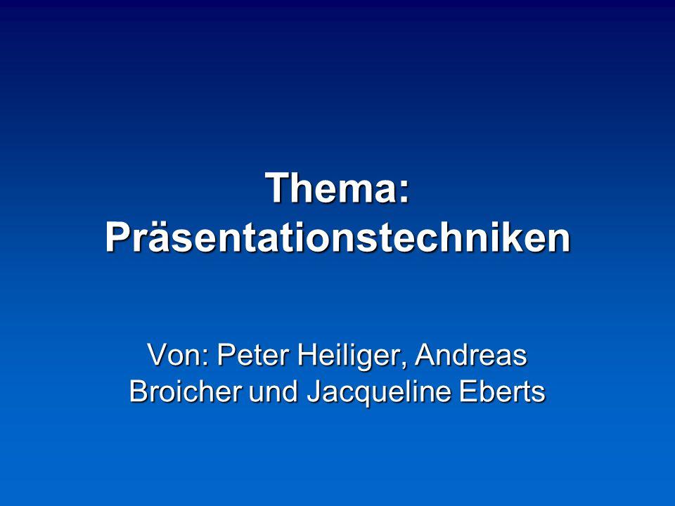 Thema: Präsentationstechniken