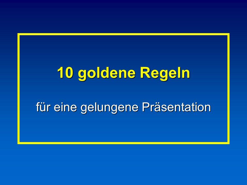 10 goldene Regeln für eine gelungene Präsentation