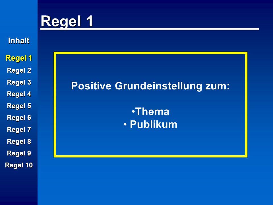 Positive Grundeinstellung zum: