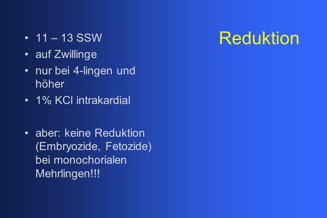 Reduktion 11 – 13 SSW auf Zwillinge nur bei 4-lingen und höher