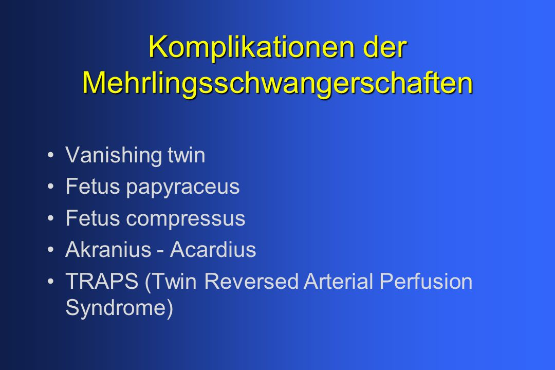 Komplikationen der Mehrlingsschwangerschaften