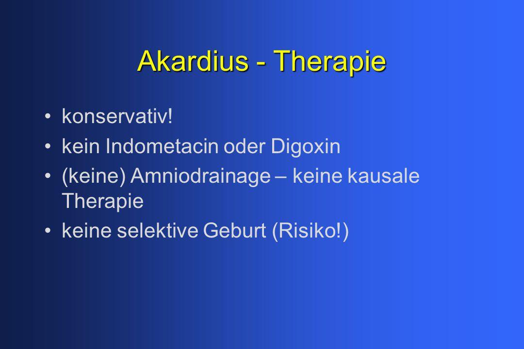 Akardius - Therapie konservativ! kein Indometacin oder Digoxin