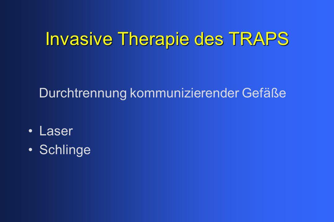 Invasive Therapie des TRAPS