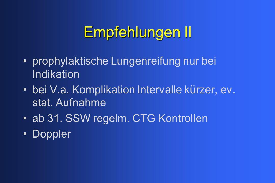 Empfehlungen II prophylaktische Lungenreifung nur bei Indikation