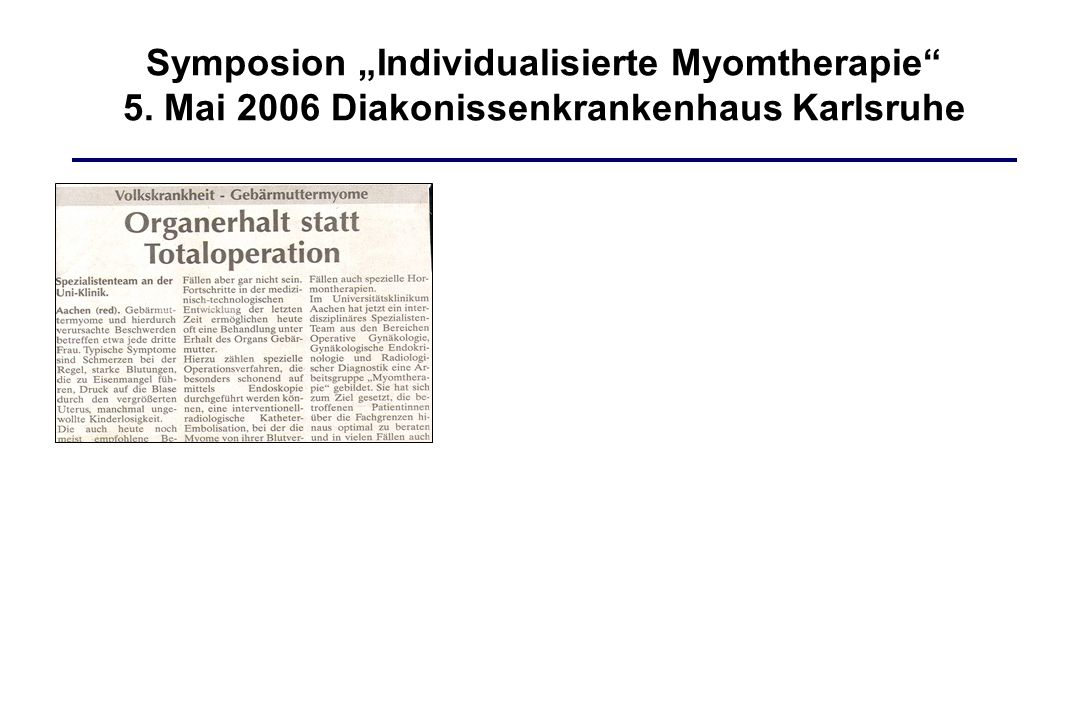 "Symposion ""Individualisierte Myomtherapie 5"
