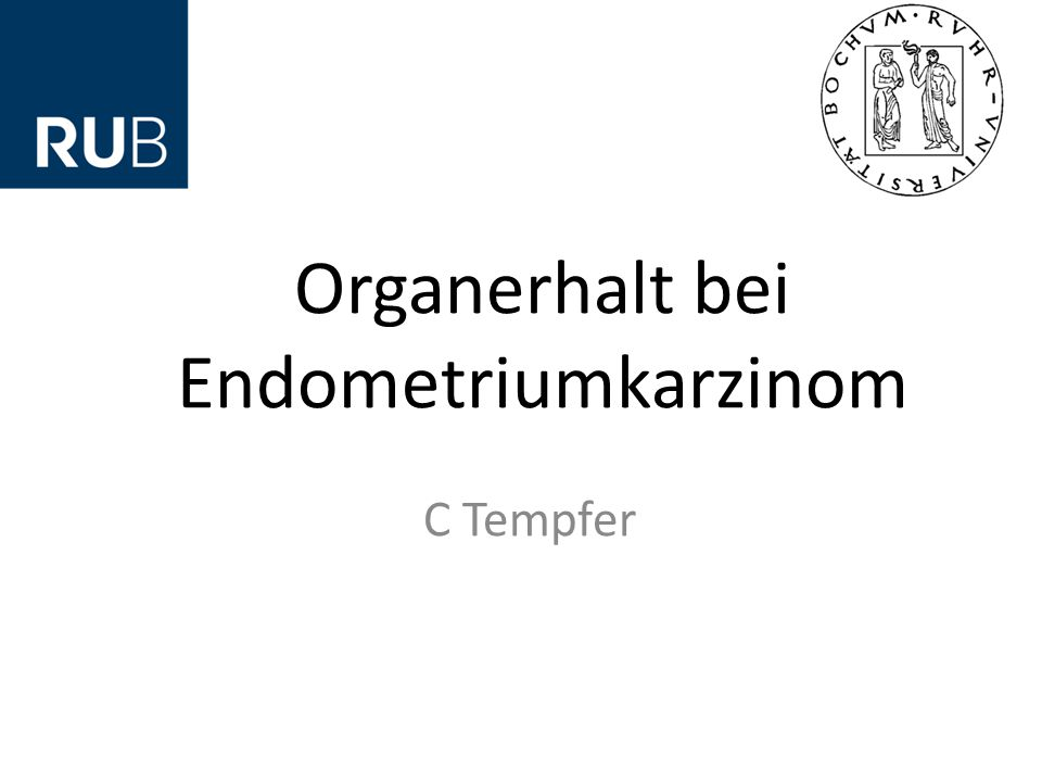 Organerhalt bei Endometriumkarzinom