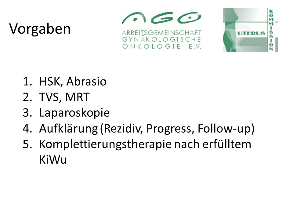 Vorgaben HSK, Abrasio TVS, MRT Laparoskopie