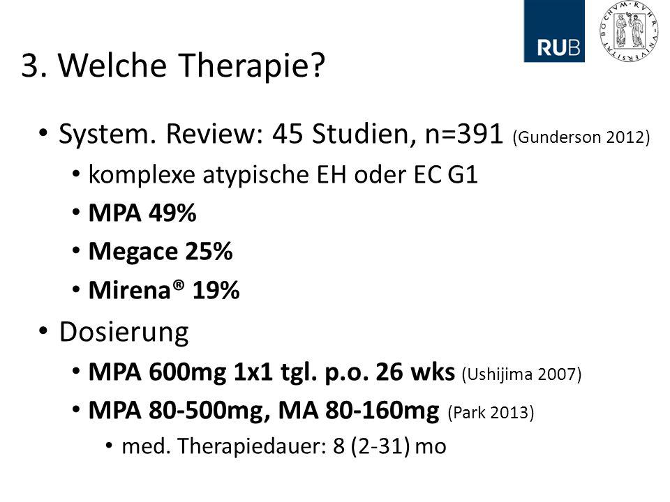 3. Welche Therapie System. Review: 45 Studien, n=391 (Gunderson 2012)