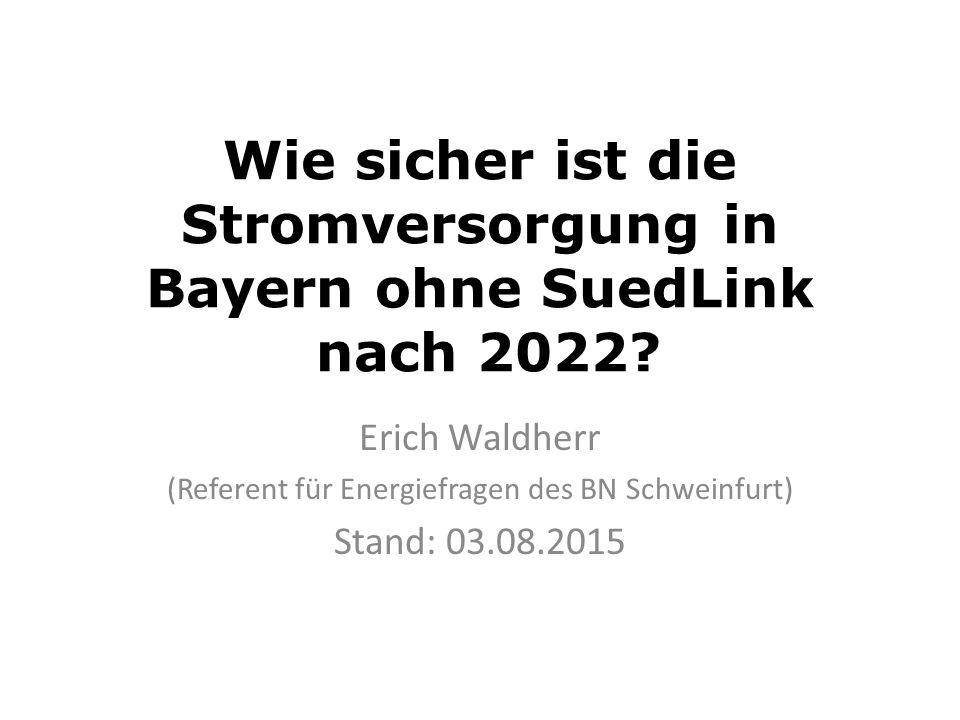Wie sicher ist die Stromversorgung in Bayern ohne SuedLink nach 2022