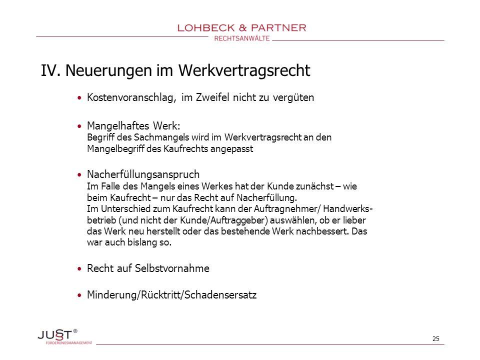 IV. Neuerungen im Werkvertragsrecht
