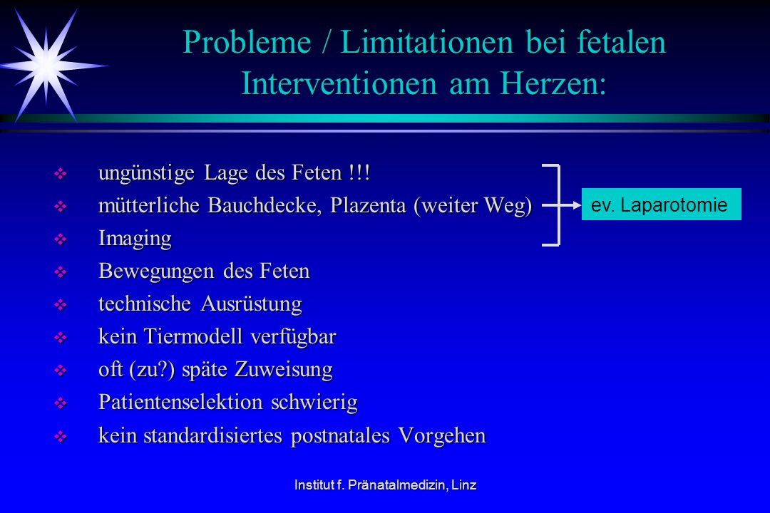 Probleme / Limitationen bei fetalen Interventionen am Herzen:
