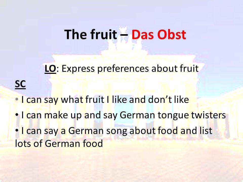 LO: Express preferences about fruit