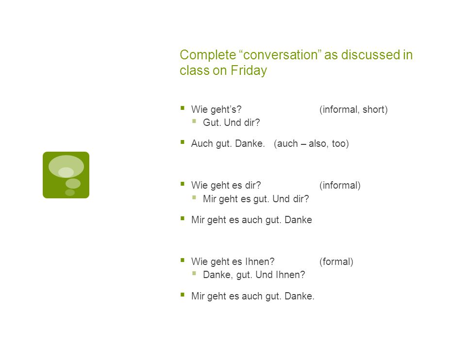 Complete conversation as discussed in class on Friday