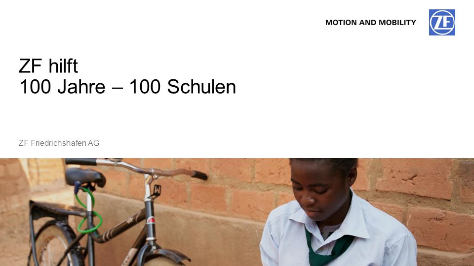 ZF hilft 100 Jahre – 100 Schulen