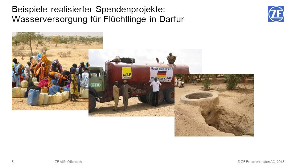 Beispiele realisierter Spendenprojekte: Wasserversorgung für Flüchtlinge in Darfur