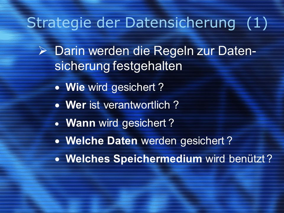 Strategie der Datensicherung (1)