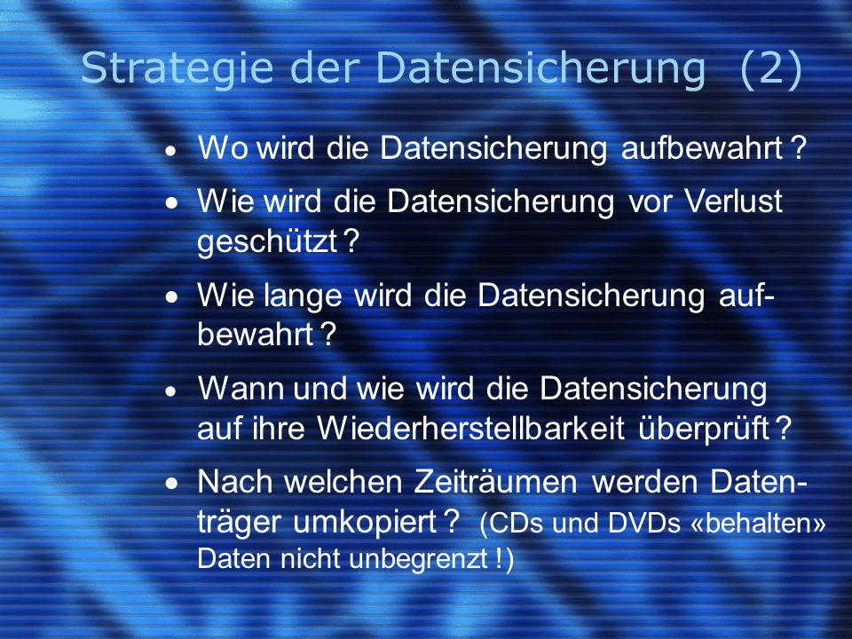 Strategie der Datensicherung (2)