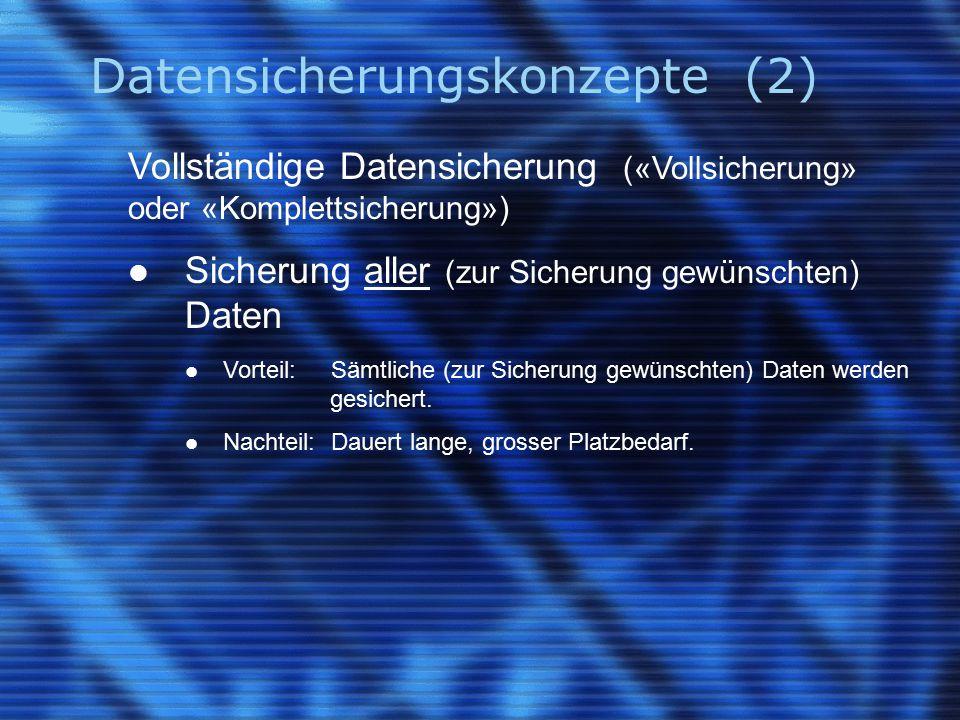 Datensicherungskonzepte (2)