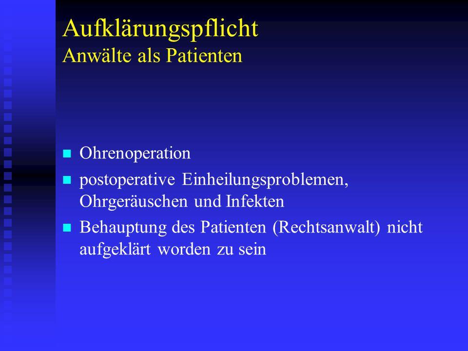 Aufklärungspflicht Anwälte als Patienten