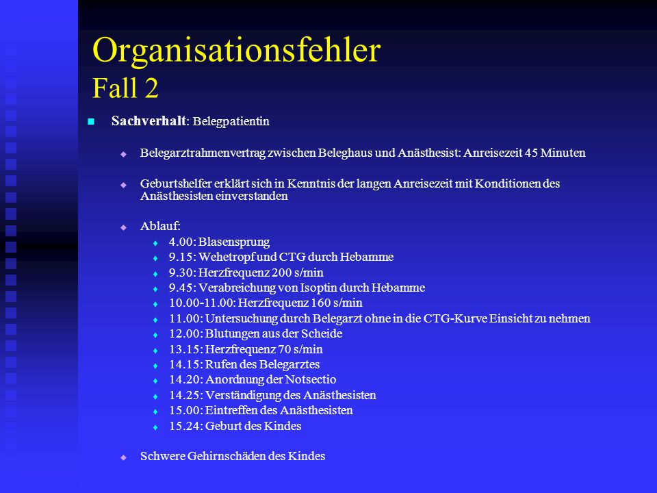 Organisationsfehler Fall 2
