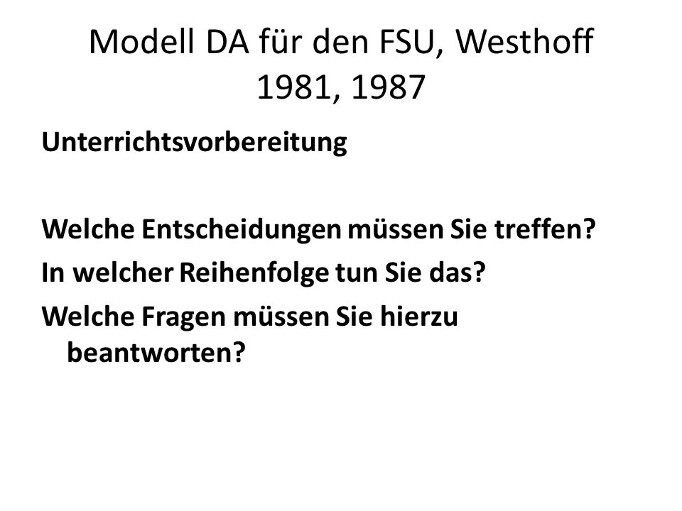 Modell DA für den FSU, Westhoff 1981, 1987