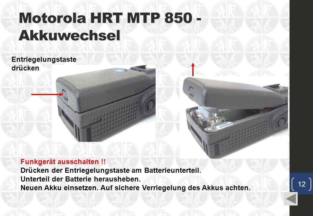 Motorola HRT MTP 850 - Akkuwechsel