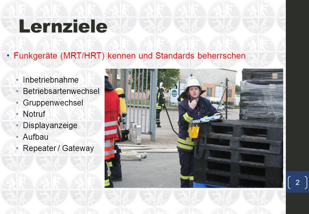 Lernziele Funkgeräte (MRT/HRT) kennen und Standards beherrschen