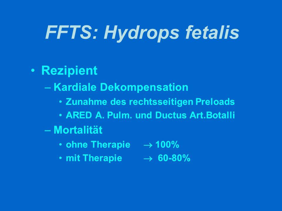 FFTS: Hydrops fetalis Rezipient Kardiale Dekompensation Mortalität