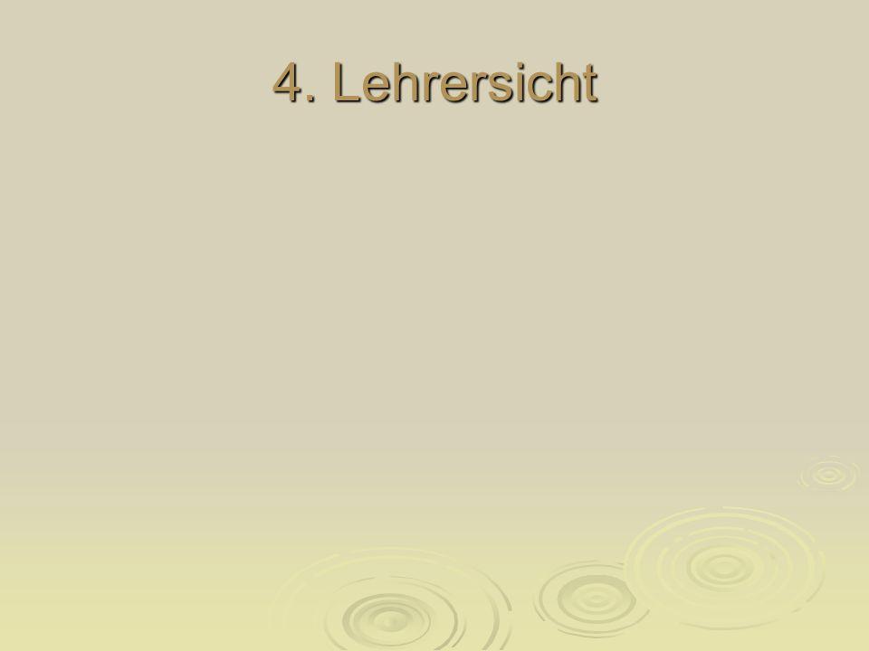 4. Lehrersicht