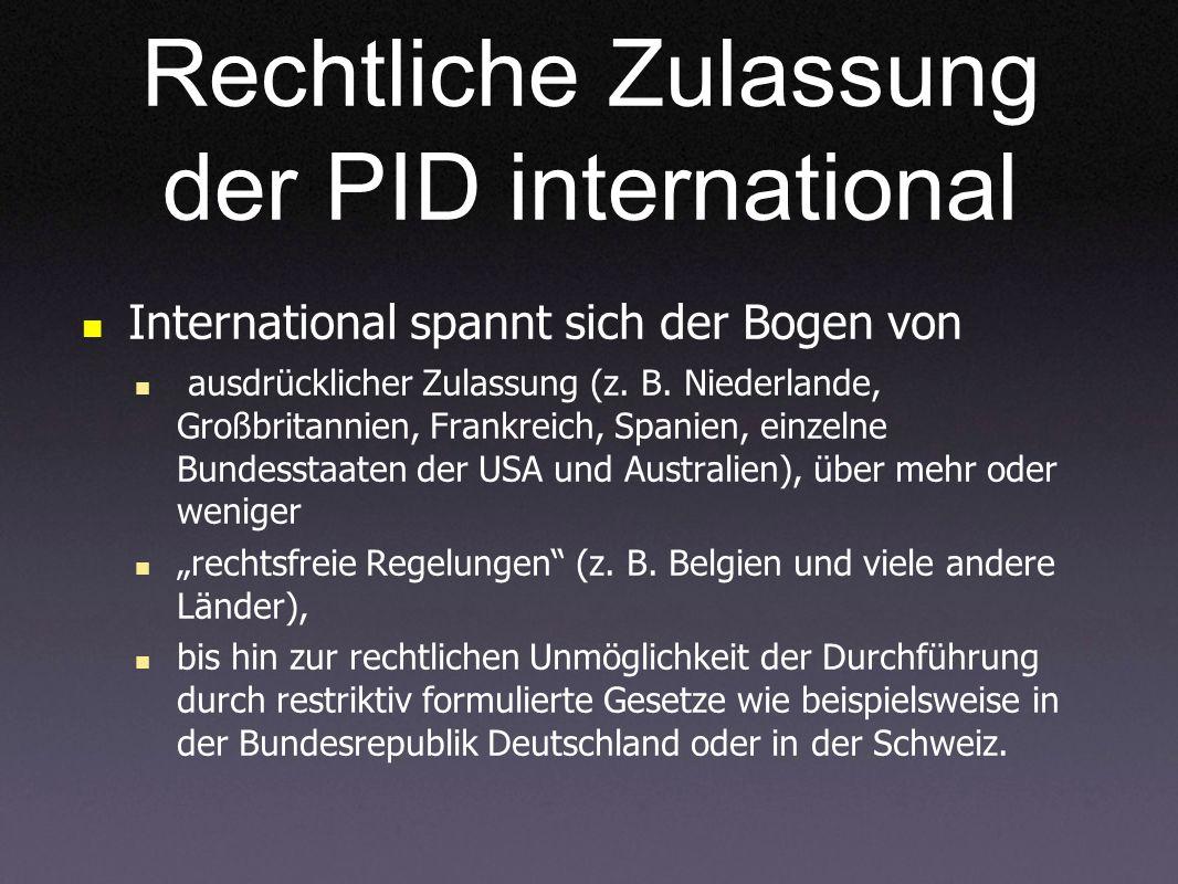 Rechtliche Zulassung der PID international
