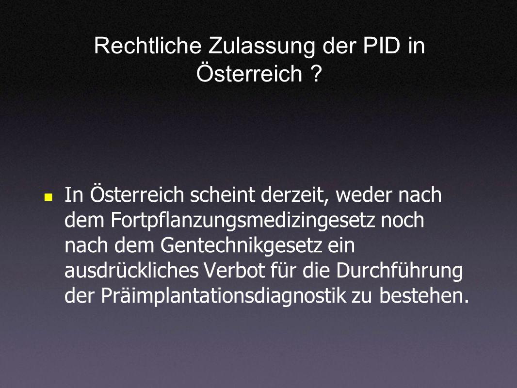 Rechtliche Zulassung der PID in Österreich