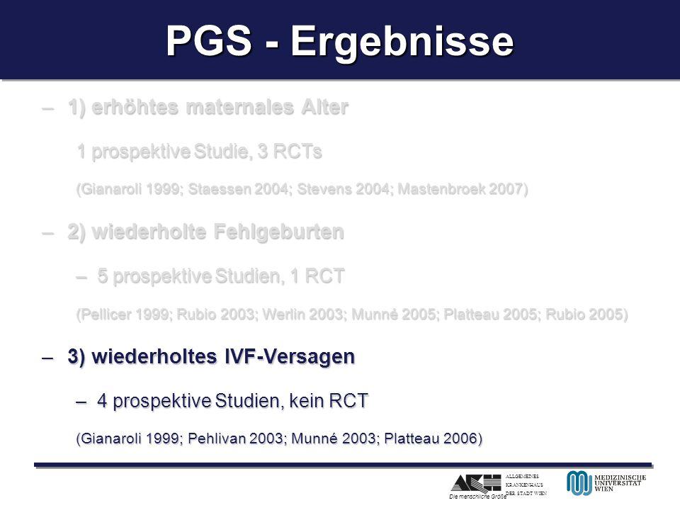 PGS - Ergebnisse 1) erhöhtes maternales Alter