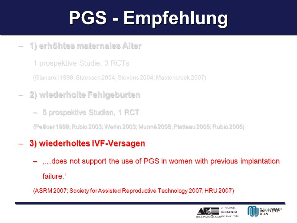 PGS - Empfehlung 1) erhöhtes maternales Alter