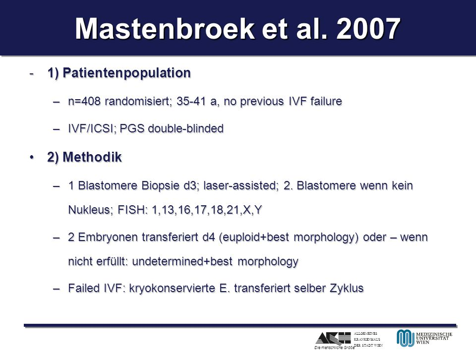 Mastenbroek et al. 2007 1) Patientenpopulation 2) Methodik