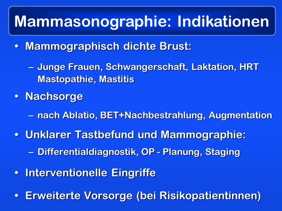 Mammasonographie: Indikationen