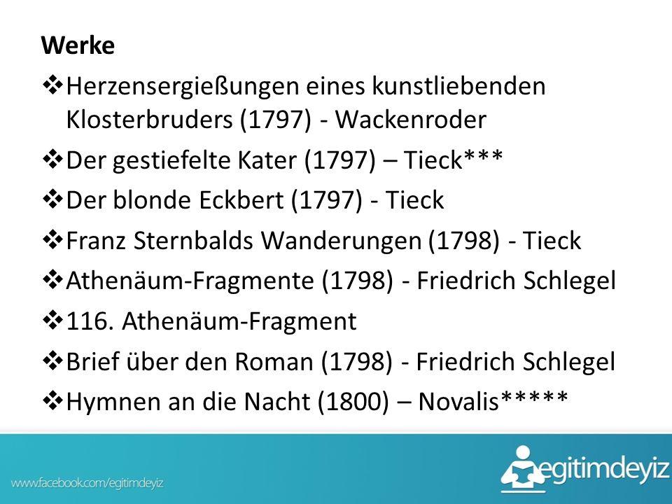 Werke Herzensergießungen eines kunstliebenden Klosterbruders (1797) - Wackenroder. Der gestiefelte Kater (1797) – Tieck***