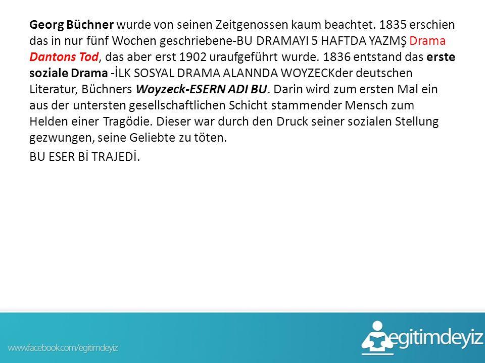 Georg Büchner wurde von seinen Zeitgenossen kaum beachtet