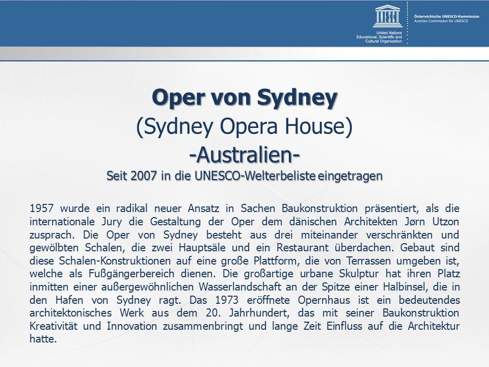 Seit 2007 in die UNESCO-Welterbeliste eingetragen