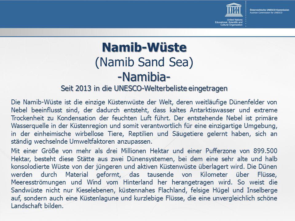 Seit 2013 in die UNESCO-Welterbeliste eingetragen