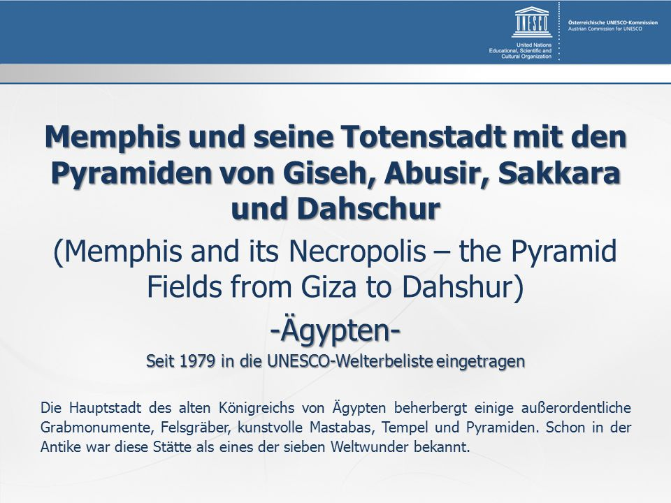 (Memphis and its Necropolis – the Pyramid Fields from Giza to Dahshur)