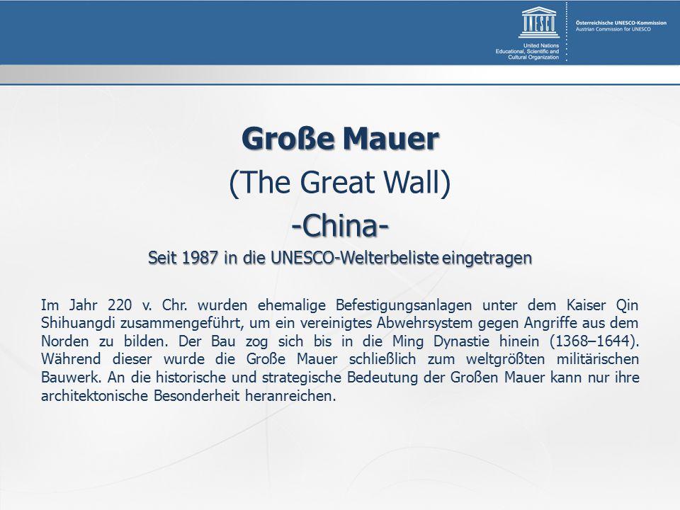 Seit 1987 in die UNESCO-Welterbeliste eingetragen