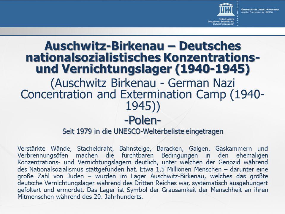 Seit 1979 in die UNESCO-Welterbeliste eingetragen