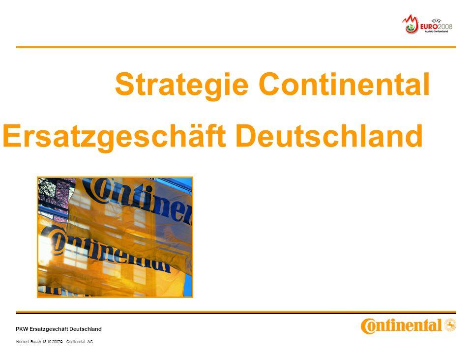 Strategie Continental Ersatzgeschäft Deutschland