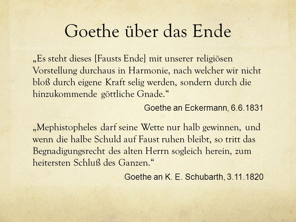 Goethe über das Ende