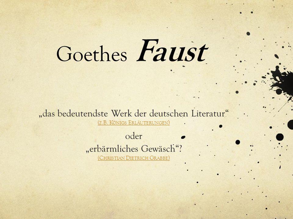 """Goethes Faust """"das bedeutendste Werk der deutschen Literatur oder"""