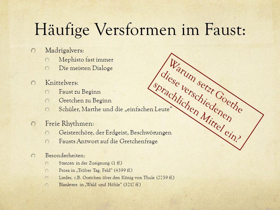 Häufige Versformen im Faust: