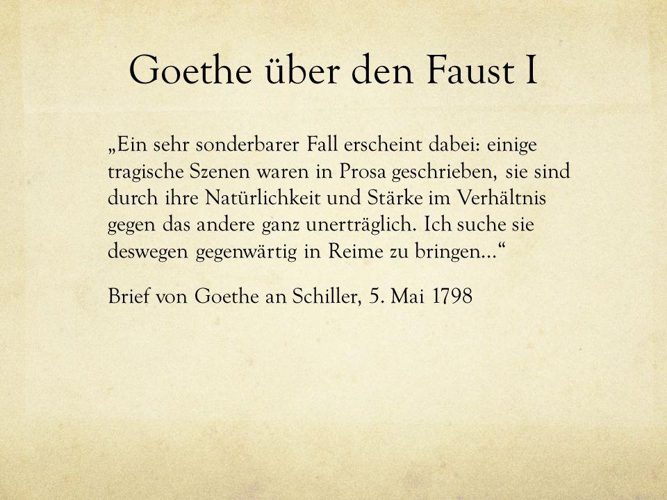Goethe über den Faust I