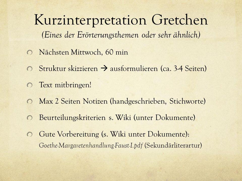 Kurzinterpretation Gretchen (Eines der Erörterungsthemen oder sehr ähnlich)